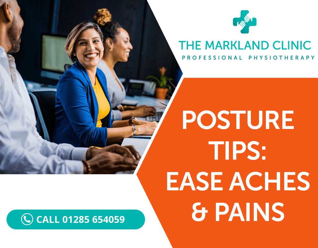 Posture Tips, Ease Aches and Pains at work